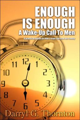 Enough is Enough: A Wake-up Call to Men
