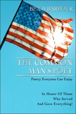 The Common Man's Poet: Poetry Everyone Can Enjoy