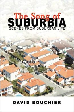 Song of Suburbia: Scenes from Suburban Life