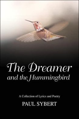 The Dreamer And The Hummingbird