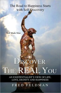 Discover the Real You: The Road to Happiness Starts with Self-Discovery