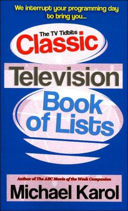 The TV Tidbits Classic Television Book of Lists
