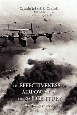 The Effectiveness Of Airpower In The 20th Century