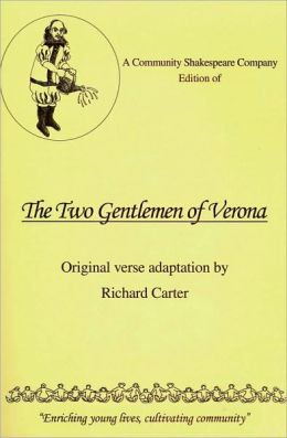 A Community Shakespeare Company Edition of the Two Gentlemen of Verona