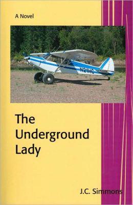 The Underground Lady