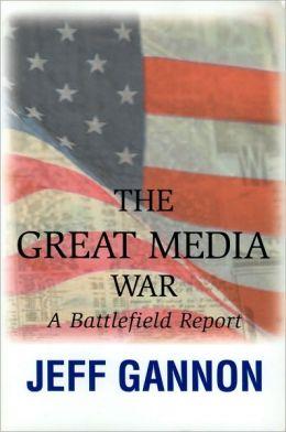 The Great Media War