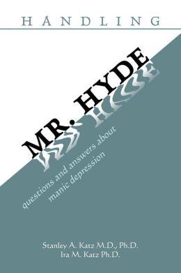 Handling Mr. Hyde