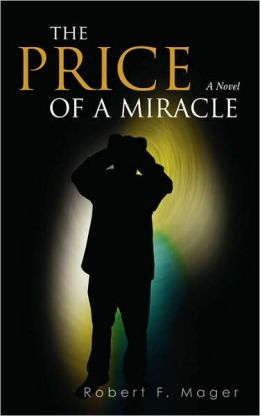 The Price Of A Miracle