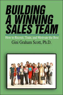 Building A Winning Sales Team