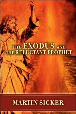 Exodus and the Reluctant Prophet