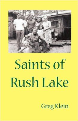 Saints Of Rush Lake