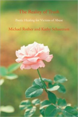 The Reality of Truth: Poetic Healing for Victims of Abuse