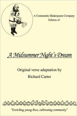 Community Shakespeare Company Edition of a Midsummer Night's Dream