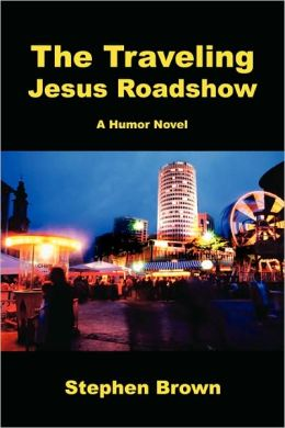 The Traveling Jesus Roadshow