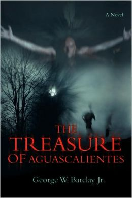 The Treasure Of Aguascalientes