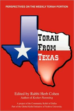 Torah from Texas:Perspectives on the Weekly Torah Portion