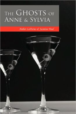 The Ghosts of Anne & Sylvia
