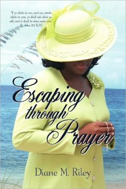 Escaping Through Prayer
