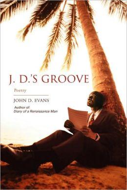 J. D.'s Groove:Poetry