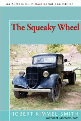 The Squeaky Wheel