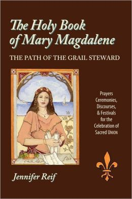 The Holy Book Of Mary Magdalene