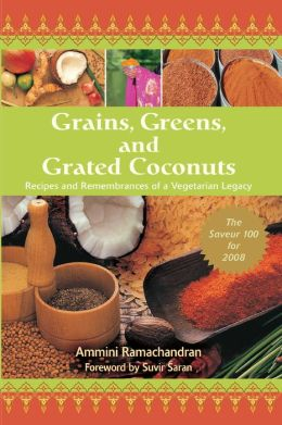 Grains, Greens, and Grated Coconuts: Recipes and Remembrances of a Vegetarian Legacy
