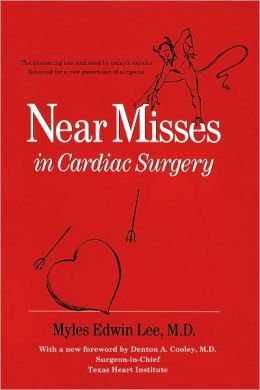Near Misses in Cardiac Surgery