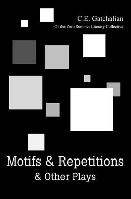 Motifs and Repetitions and Other Plays