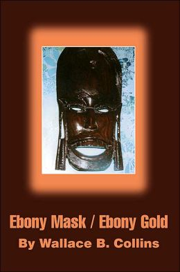 Ebony Mask / Ebony Gold