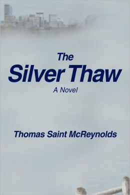 The Silver Thaw