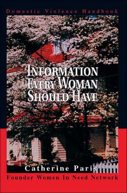 Information Every Woman Should Have: Domestic Violence Handbook