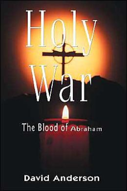 Holy War The Blood of Abraham: Echoes from Nag Hammadi saying to all three Religions I am not the God you think you know