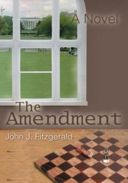 THE AMENDMENT: A NOVEL