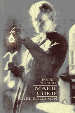 Marie Curie: Honesty in Science