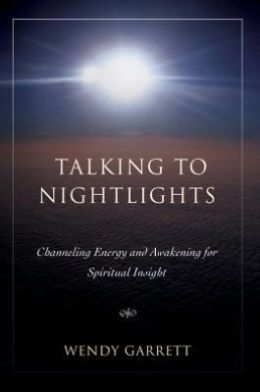 Talking to Nightlights: Channeling Energy and Awakening for Spiritual Insight