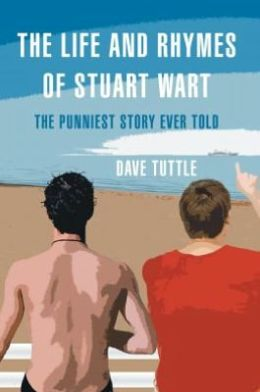 The Life and Rhymes of Stuart Wart: The Punniest Story Ever Told