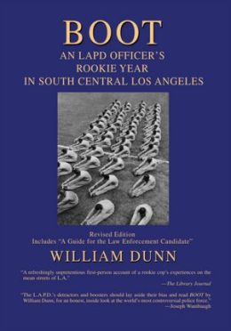 BOOT: An LAPD Officer's Rookie Year in South Central Los Angeles