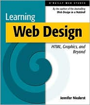 Learning Web Design: A Beginner's Guide to HTML, Graphics and Beyond