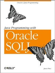 Java Programming with Oracle SQLJ