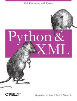 Python and XML - XML Processing with Python