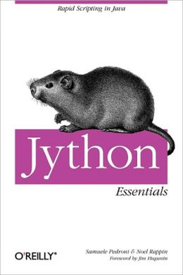 Jython Essentials: Rapid Scripting in Java