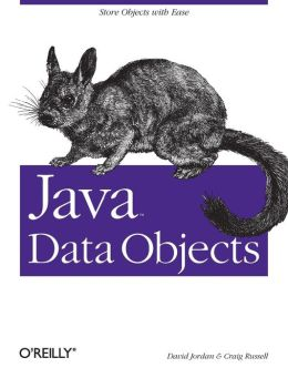 Java Data Objects David Jordan and Craig Russell