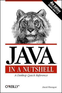 Java in a Nutshell,Fourth Edition