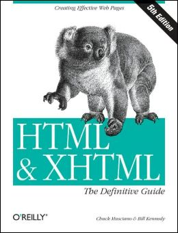 HTML and XHTML: The Definitive Guide, Fifth Edition