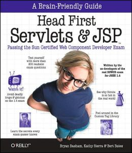 Head First Servlets & JSP: Passing the Sun Certified Web Component Developer Exam