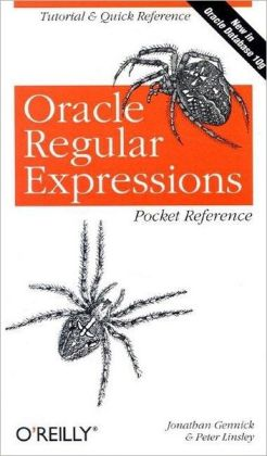 Oracle Regular Expressions: Pocket Reference