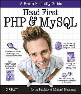 Head First PHP & MySQL (Head First Series)