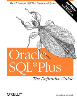 Oracle SQL Plus: The Definitive Guide