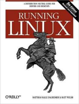 Running Linux, 5th Edition