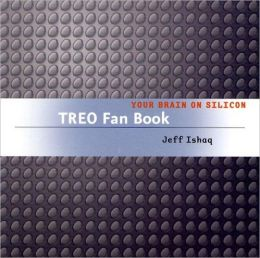 Treo Fan Book: Your Brain On Silicon